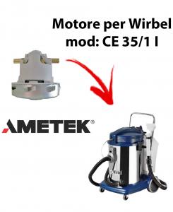 Motore Ametek di aspirazione per Aspirapolvere WIRBEL, modello CE 35/1 I