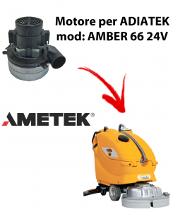Amber 66 - 24 volt Motore aspirazione AMETEK ITALIA per lavapavimenti Adiatek