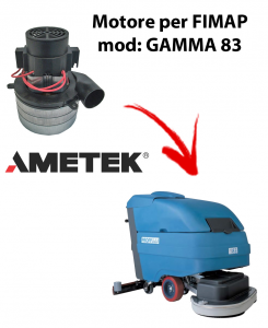 GAMMA 83 MOTORE aspirazione AMETEK ITALIA per lavapavimenti FIMAP