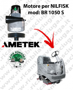 Motore aspirazione Lamb Ametek per Lavapavimenti Nilfisk BR 1050 S