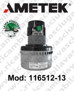 Motore aspirazione 116512-13 LAMB AMETEK  per lavapavimenti
