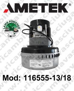 Motore aspirazione 116555-13/18 LAMB AMETEK per lavapavimenti