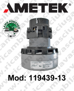 Motore aspirazione 119439-13 LAMB AMETEK per lavapavimenti