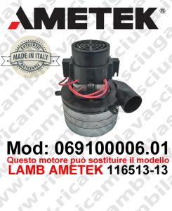 Motore aspirazione 069100006.01 AMETEK ITALIA per lavapavimenti ,può sostituire il motore LAMB AMETEK 116513-13