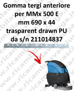 MMx 500E s/n 211014837 Gomma tergipavimento anteriore per lavapavimenti fimap