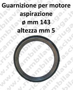 GUARNIZIONE BASAMENTO MOTORE ASPIRAZIONE diametro MM 144 Ametek