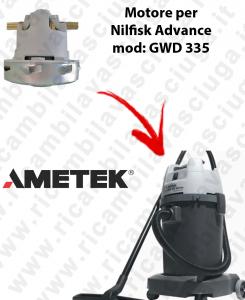 Motore Ametek di aspirazione per Aspirapolvere NILFISK Advance GWD 335