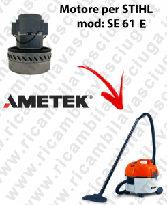 Motore aspirazione AMETEK per aspirapolvere SE 61E - STIHL
