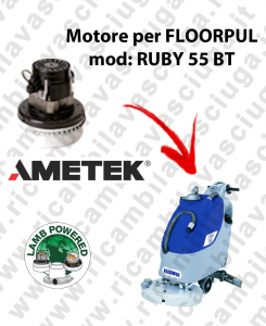 RUBY 55 BT MOTORE LAMB AMETEK di aspirazione per lavapavimenti FLOORPUL