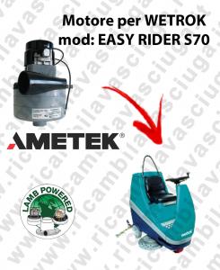EASY RIDER S70 MOTORE LAMB AMETEK di aspirazione per lavapavimenti WETROK