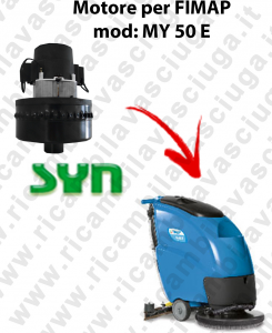 MY 50 E Motore aspirazione AMETEK  per lavapavimenti Fimap