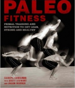 "Libro ""Paleo Fitness - Primal Training And Nutrition to Get Lean, Strong and Healthy"" di Darryl Edwards"