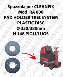 PAD HOLDER TRECSYSTEM  per lavapavimenti CLEANFIX modello RA 800