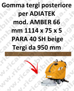 AMBER 66 Gomma tergipavimento posteriore per lavapavimenti ADIATEK (tergi da 950 mm)
