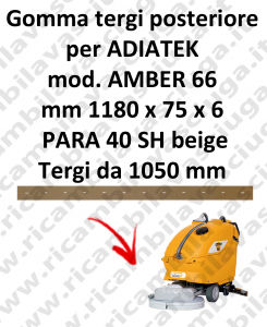 AMBER 66 GOMMA TERGI posteriore per lavapavimenti ADIATEK (tergi da 1050 mm)