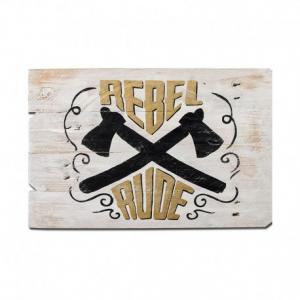 BERIDER Rebel Rude Cafe Racer Wood Sign - 55x38