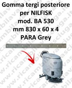 BA 530 -  GOMMA TERGI posteriore per lavapavimenti Nilfisk
