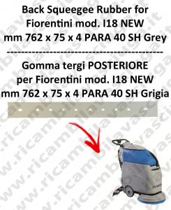 I18 NEW GOMMA TERGI posteriore GRIGIO per lavapavimenti  FIORENTINI