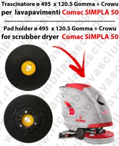TRASCINATORE ( pad holder) per lavapavimenti COMAC Simpla 50 -  Gomma + Crowu - Dim: ø 495  x 120.5
