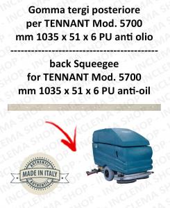 5700 GOMMA TERGI posteriore PU anti olio per lavapavimenti TENNANT - squeegee 700 mm