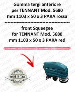5680 GOMMA TERGI anteriore PARA rossa per lavapavimenti TENNANT - squeegee 800 mm