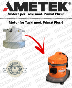 TASKI PRIMAT PLUS 6 MOTORE ASPIRAZIONE AMETEK  per aspirapolvere