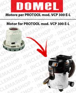 VCP 300 E-L  MOTORE ASPIRAZIONE DOMEL per aspirapolvere PROTOOL
