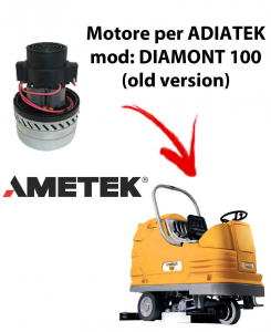 Diamond 100  Ametek Vacuum Motor  Italia for scrubber dryer Adiatek