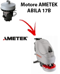 ABILA 17B Vacuum motors AMETEK for scrubber dryer Comac