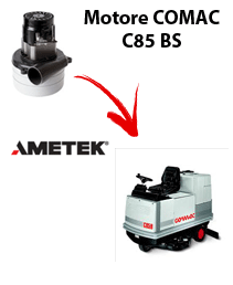 C85 BS Vacuum motors AMETEK for scrubber dryer Comac