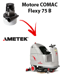 FLEXY 75B Vacuum motors AMETEK for scrubber dryer Comac