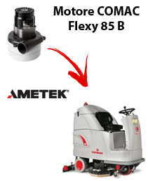 FLEXY 85B Vacuum motors AMETEK for scrubber dryer Comac