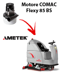FLEXY 85BS Vacuum motors AMETEK for scrubber dryer Comac