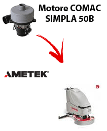 SIMPLA 50B  Vacuum motors AMETEK for scrubber dryer Comac