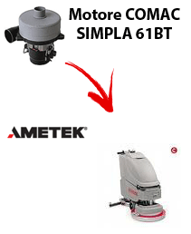 SIMPLA 61BT  Vacuum motors AMETEK for scrubber dryer Comac
