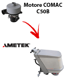 C50B  Vacuum motors AMETEK for scrubber dryer Comac