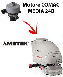 MEDIA 24B  Vacuum motors AMETEK for scrubber dryer Comac