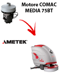 MEDIA 75BT Vacuum motors AMETEK for scrubber dryer Comac