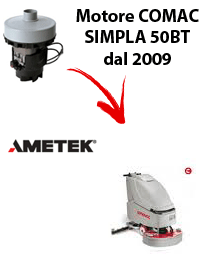 SIMPLA 50BT dal 2009 Vacuum motors AMETEK for scrubber dryer Comac