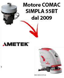 SIMPLA 55BT dal 2009 Vacuum motors AMETEK for scrubber dryer Comac