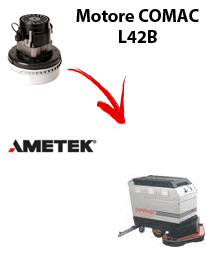 L 42B  Vacuum motors AMETEK for scrubber dryer Comac