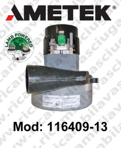 Vacuum motor 116409-13 LAMB AMETEK for scrubber dryer
