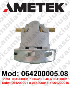 Vacuum motor 064200005.08 AMETEK ITALIA for scrubber dryer and vacuum cleaner. Replace 064200001 or 064200016 or 064200046
