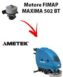 MAXIMA 502 BT  Vacuum motors AMETEK for scrubber dryer Fimap