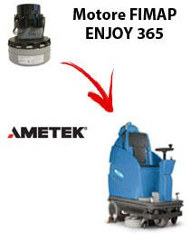 ENJOY 365  Vacuum motors AMETEK for scrubber dryer Fimap
