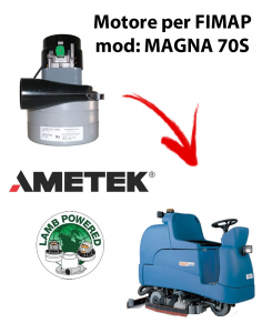 MAGNA 70S  Ametek Vacuum Motor for scrubber dryer Fimap