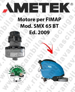 SMx 65 Bt   Vacuum motors AMETEK for scrubber dryer Fimap