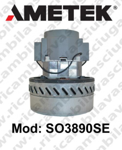 Vacuum motor SO3890SE AMETEK for scrubber dryer and vacuum cleaner