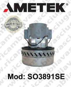 Vacuum motor SO3891SE AMETEK ITALIA for scrubber dryer and vacuum cleaner