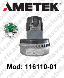 Vacuum motor  LAMB AMETEK 116110-01 for scrubber dryer and vacuum cleaner